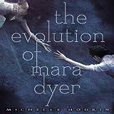 The Evolution of Mara Dyer: Mara Dryer, Book 2