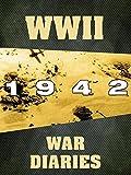 WWII War Diaries: 1942 [OV]