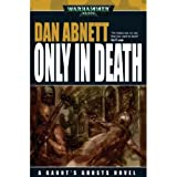 Only in Death (Warhammer Novels, Band 11)