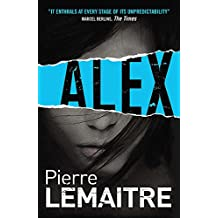 Alex: Book Two of the Brigade Criminelle Trilogy