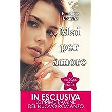 Mai per amore (The Fall Away Series Vol. 1) (Italian Edition)
