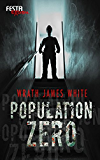 Population Zero - Festa Extrem