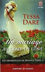 Les demoiselles de Spindle Cove, Tome 3 : Un mariage au clair de lune