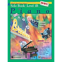 Alfred's Basic Piano Library: Top Hits Solo Book, Level 1B (1999-07-01)