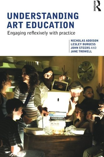 Understanding Art Education: Engaging Reflexively with Practice (Teaching School Subjects 11-19) by Nicholas Addison (2010-01-31)