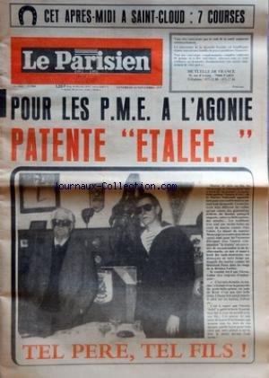 PARISIEN LIBERE (LE) [No 9684] du 14/11/1975 - POUR LES PME A L'AGONIE PATENTE ETALEE - TEL PERE TEL FILS - LE MEILLEUR PROPAGANDISTE DU SPORT - VOILA VOS CHANTEURS PREFERES - RECOMPENSES POUR LEURS VOIX ET LEURS DISQUES D'OR par Collectif
