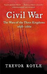 The Civil War: The War of the Three Kingdoms 1638-1660