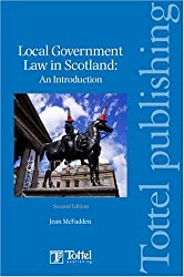 Local Government Law in Scotland by Jean McFadden (2008-09-25)