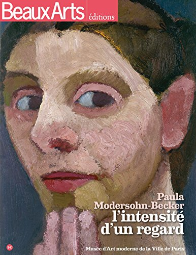 Paula Modersohn-Becker, l'intensité d'un regard