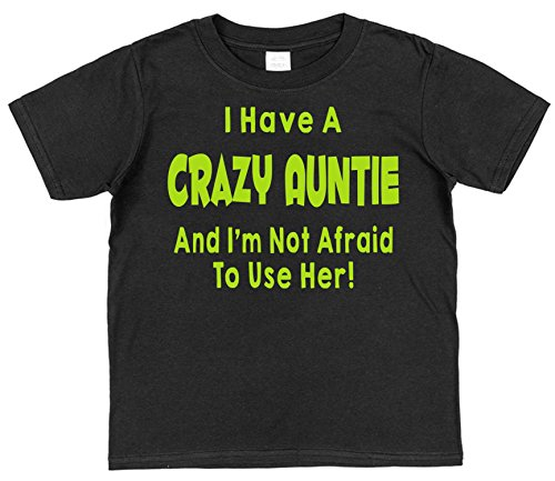 Click My Clobber Crazy Auntie and I'm Not Afraid To Use Her Childrens Cotton T-Shirt