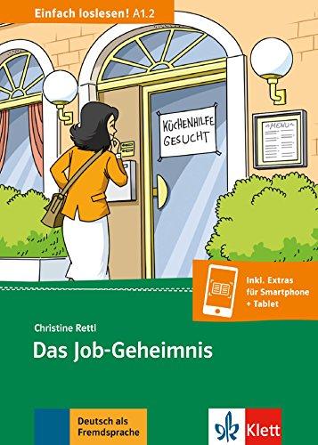Das Job-Geheimnis: Beruf und Arbeit, Gleichberechtigung, Kinderbetreuung. Buch + Online-Angebot (Einfach loslesen!)