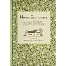 Home Economics: Vintage Advice and Practical Science for the 21st-Century Household (English Edition)