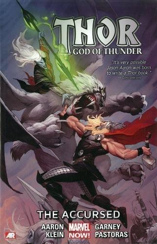 Preisvergleich Produktbild Thor: God of Thunder Volume 3: The Accursed (Marvel Now)