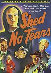 Shed No Tears [Import USA Zone 1]