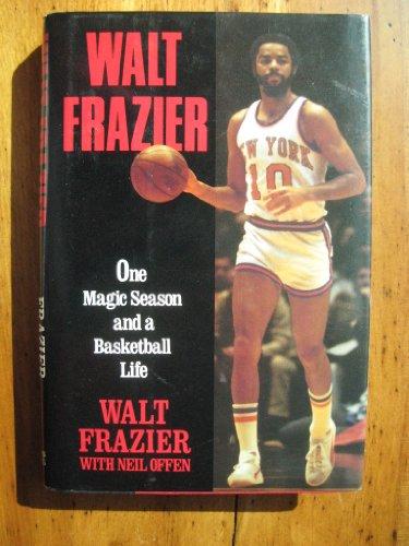 Walt Frazier: One Magic Season por Walt Frazier