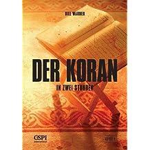 Der Koran in zwei Stunden