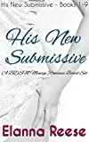 His New Submissive Books 1-9: Dark BDSM Menage (MMF) Boxed Set (English Edition)