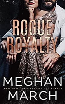 Rogue Royalty: An Anti-Heroes Collection Novel (Savage Trilogy Book 3) (English Edition)