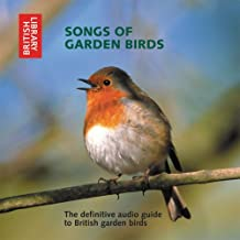 Songs of Garden Birds: The Definitive Audio Guide to British Garden Birds