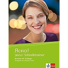 Jasno! Schreibtrainer: Russisch für Anfänger. Übungsheft zur russichen Schrift