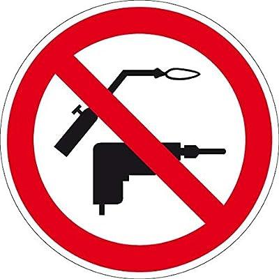 Verbotszeichen - Bohren und Schweißen verboten - Kunststoff