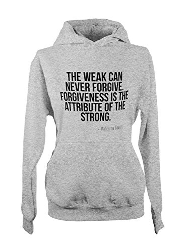 Forgiveness Is The Attribute Of The Strong Ghandi Citation Femme Capuche Sweatshirt Gris
