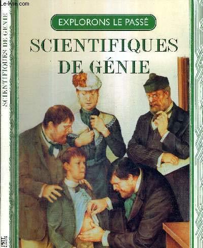 Explorons le passé - Scientifiques de génie - Isaac Newton - Charles Darwin - Louis Pasteur par ed. - Anne Gerber (trad.) - sur Isaac Newton - Charles Darwin - Louis Pasteur PML Editions - Mulherin (Jenny)