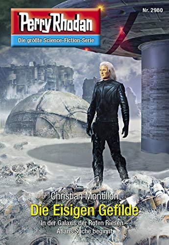 Perry Rhodan 2980: Die Eisigen Gefilde: Perry Rhodan-Zyklus