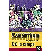 Giù le zampe: Le inchieste del commissario Sanantonio: 9