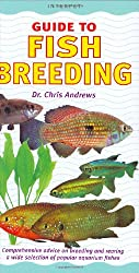 Guide to Fish Breeding (Interpet Guide To...)