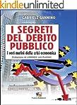 I segreti del debito pubblico: I veri...