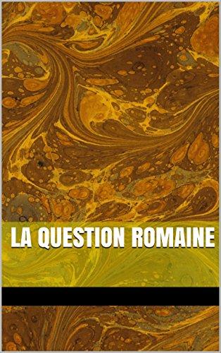 En ligne téléchargement gratuit la question romaine pdf, epub