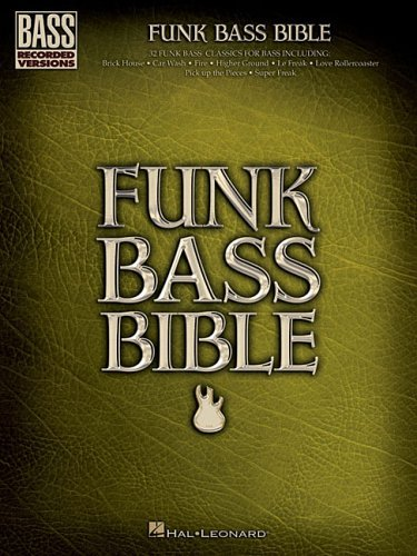 Funk Bass Bible (Bass Recorded Versions) by Hal Leonard Publishing Corporation (Corporate Author) (1-Jun-2006) Paperback