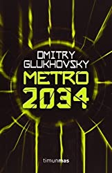 Metro 2034 [ Livre importé d´Espagne ]
