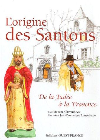 L'origine des Santons : De la Judée...