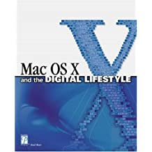 Mac OS X and the Digital Lifestyle (Mac/Graphics) by Brad Miser (2002-05-02)