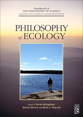 Philosophy of Ecology (Handbook of the Philosophy of Science)