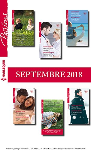 12 romans Passions + 1 gratuit (nº 743 à 748 - Septembre 2018) (French Edition)