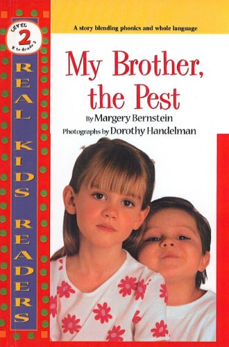 My Brother, the Pest (Real Kid Readers: Level 2 (PB))