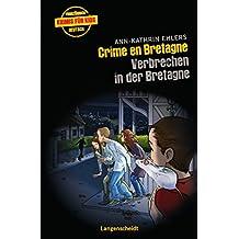 Crime en Bretagne - Verbrechen in der Bretagne (Französische Krimis für Kids)