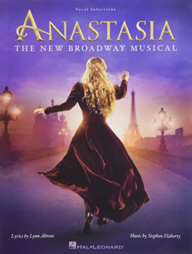 Anastasia: The New Broadway Musical: Vocal Selections PDF Books
