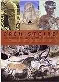 Préhistoire : de Toumaï et Lucy à Ötzi et Homère de Jean-Marc Périno ( 18 avril 2013 )