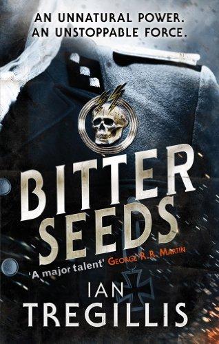 Bitter Seeds (Milkweed Triptych) (English Edition) por Ian Tregillis