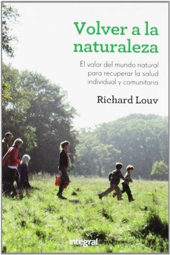 Volver a la naturaleza (OTROS INTEGRAL)