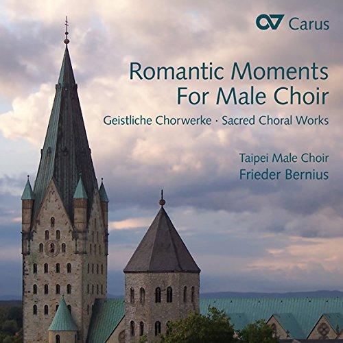 Romantic Moments for Male Choir - Geistliche Chorwerk