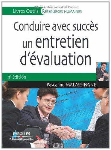 Conduire avec succès un entretien d'évaluation (Livres Outils) par Pascaline Malassingne