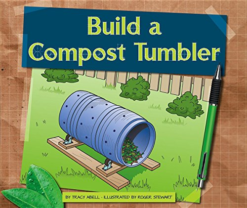 Build a Compost Tumbler (Earth-friendly Projects)
