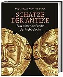 Schätze der Antike: Faszinierende Funde der Archäologie