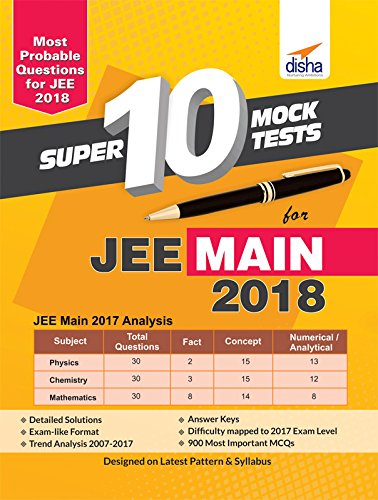 Super 10 Mock Tests for JEE Main 2018