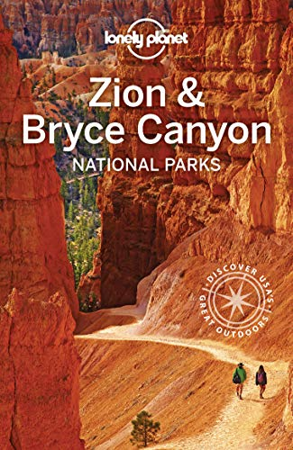 Lonely Planet Zion & Bryce Canyon National Parks (Travel Guide) (English Edition)